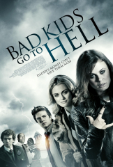 Bad Kids Go to Hell (2012) Movie