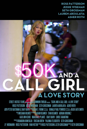 $50K and a Call Girl: A Love Story (2014) Movie