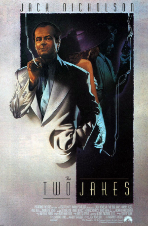 The Two Jakes (1990) Movie